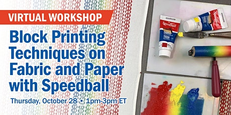 Block Printing Techniques on Fabric and Paper with Speedball tickets