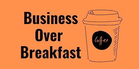 Business Over Breakfast tickets