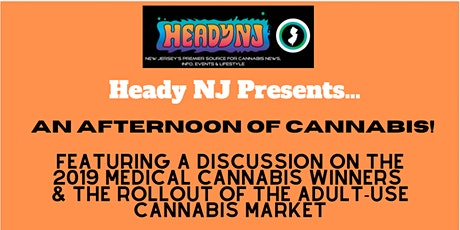 An Afternoon of Cannabis with Heady NJ! tickets