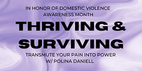 Thriving and Surviving : Domestic Violence Awareness Month tickets