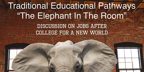 """Traditional Educational Pathway """"The Elephant In The Room"""" tickets"""