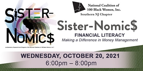 Sister-Nomic$  Financial Literacy, Making A Difference in Money Management tickets