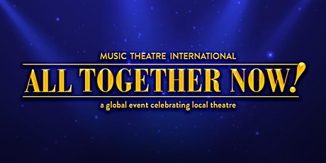 """Burnsview Drama Presents: """"All Together Now!"""" An Online Musical Review tickets"""