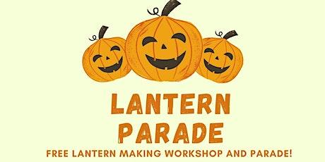 Lantern Making Workshop and Parade! tickets