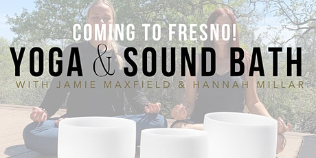 YOGA and SOUND BATH in FRESNO - with Hannah & Jamie tickets