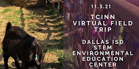 Texas Children in Nature Network Virtual Field Trip tickets