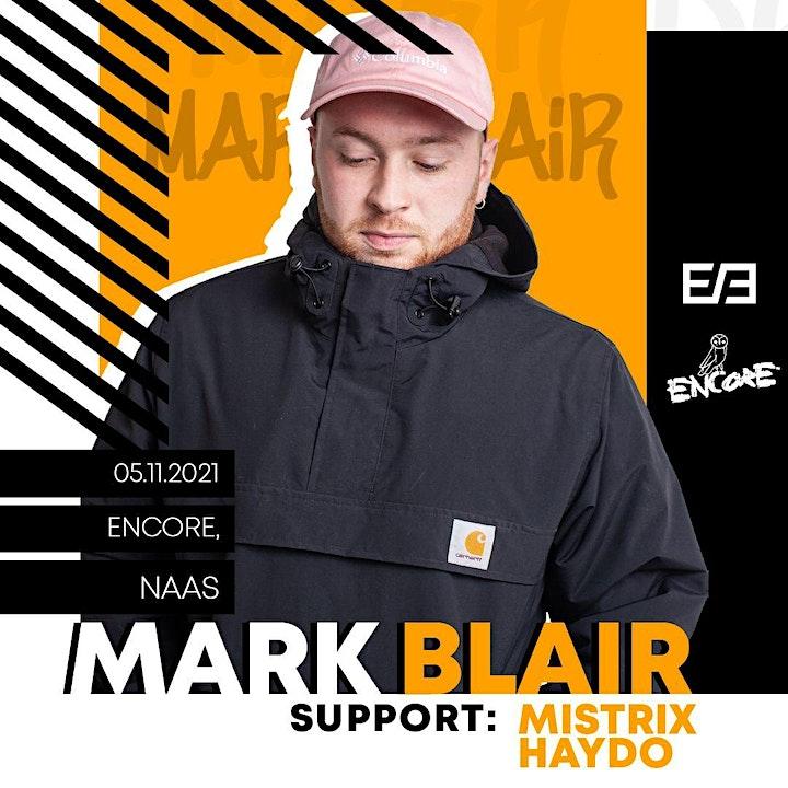 MARK BLAIR // Encore Naas image