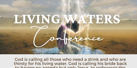 Living Waters Conference tickets