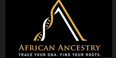 African Ancestry Information Session tickets