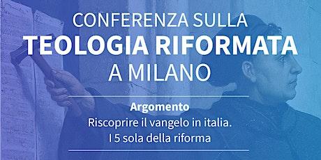 Conferenza sulla teologia riformata a Milano biglietti