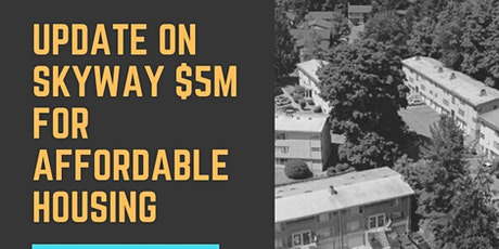 Update on the Skyway $5M Fund for Affordable Housing tickets