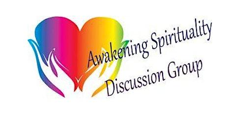 Awakening Spirituality Discussion Group tickets