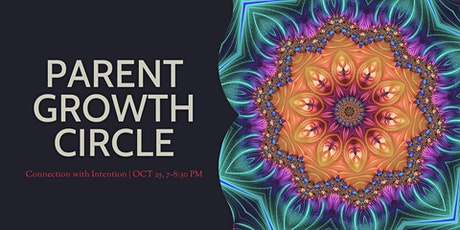 Parent Growth Circle - Connection with Intention tickets