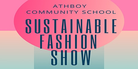 Sustainable Fashion Show & Pre-Loved Clothes Sale tickets