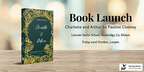 Book Launch: Charlotte and Arthur by Pauline Clooney tickets