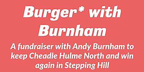 Burger with Burnham tickets