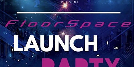 Floorspace Launch Party tickets