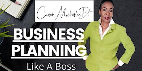 Business Planning Like A Boss tickets