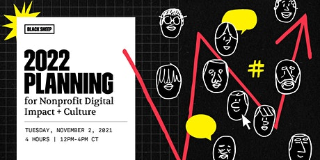 2022 Planning for Nonprofit Digital Impact + Culture tickets