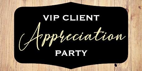 VIP Client Appreciation Party tickets