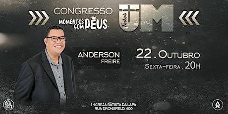 Congresso Momentos com Deus com Anderson Freire - 22/10 - Presencial ingressos