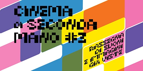 Cinema di Seconda Mano #3 biglietti