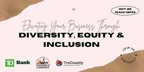 Elevating Your Business through Diversity, Equity and Inclusion tickets