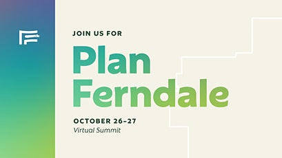 Plan Ferndale: Virtual Summit Session 2: Equitable Open Space tickets