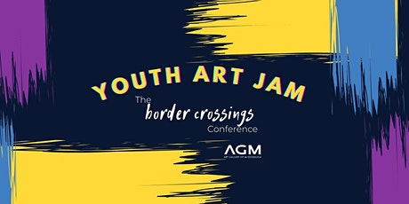the border crossings Conference: Youth Art Jam tickets