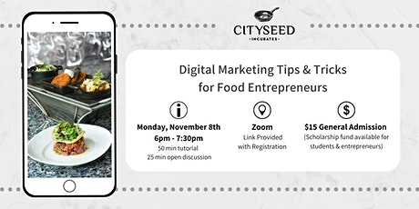 Digital Marketing Tips & Tricks for Food Entrepreneurs tickets