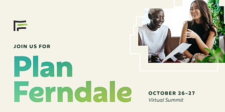 Plan Ferndale: Virtual Summit Session 3: Climate & Resiliency tickets