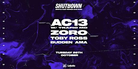 Shutdown: AC13, Zoro tickets