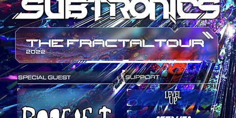 Subtronics + Special Guests tickets