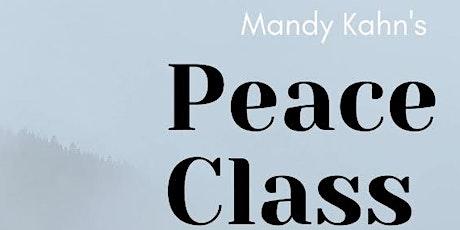PEACE CLASS with Mandy Kahn tickets