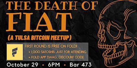 Tulsa Bitcoin Meetup - Sponsored by Fold! tickets