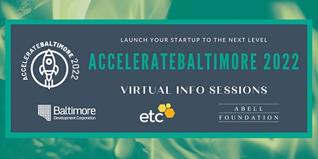 AccelerateBaltimore 2022 Info Sessions tickets