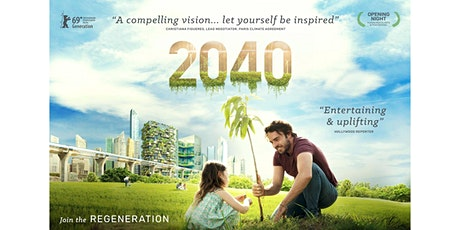 2040 - Climate Documentary Screening Hosted by Crowdsourcing Sustainability tickets
