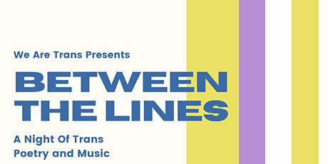 Between The Lines: Trans Music and Poetry tickets