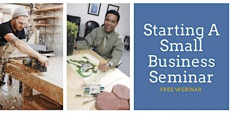 Starting A Small Business Seminar - November 16th, 2021 tickets