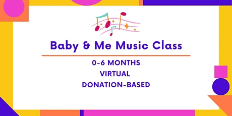 Baby & Me Virtual Music Class- (0-6 Months) tickets