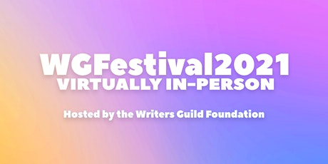 WGFestival 2021: Virtually In-Person tickets