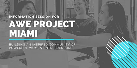 AWE Project Miami Information Session tickets