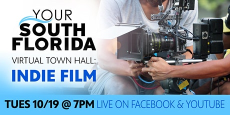 Indie Film, A Your South Florida Virtual Town Hall tickets