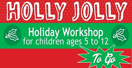 Holly Jolly Holiday Workshop tickets