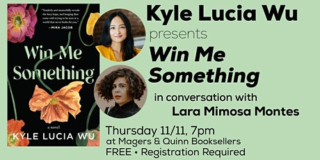 Kyle Lucia Wu presents Win Me Something tickets