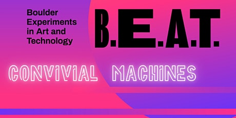 B.E.A.T Exhibit Opening Reception tickets