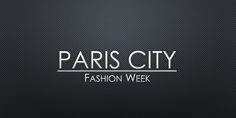 PARIS CITY FASHION WEEK billets