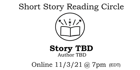 Short Story Reading Circle 2: STORY TBD tickets