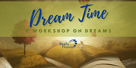Dream Time: A Workshop on Dreams tickets