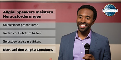 Allgäu Speakers // Toastmasters-Clubabend Tickets
